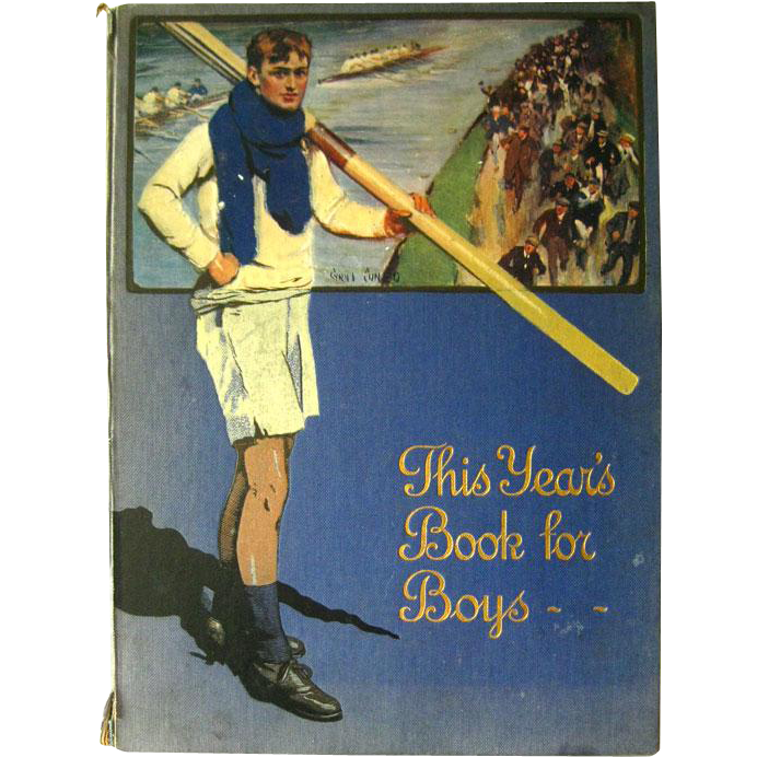 This Years Book For Boys 1914 - Childrens Literature - Childrens Illustrated Book - Tipped In Illustrations - Early Aviation