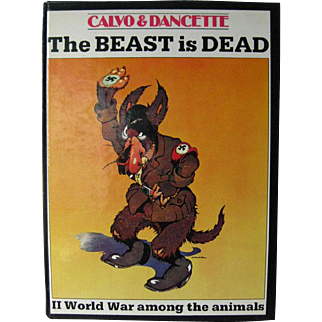 The Beast Is Dead II World War Among The Animals by Dancette Calvo - Historic Graphic Novel - History Book