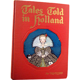 Tales Told In Holland Illustrated Childrens Book - Book House Book - Illustrated by Maud and Miska Petersham - Childrens Literature