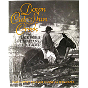 Down Cut Shin Creek The Horse Librarians of Kentucky - Signed By Author - History Book - Womans History