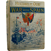 History Of Our War With Spain Battles On Sea and Land by James Rankin Young - Rare Antique Military Book - Embellished With Engravings