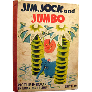 Jim Jock and Jumbo Collectible Childrens Book by Nils Bohman Illustrated by Einar Norelius - Childrens Literature - Picture Book