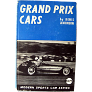 Grand Prix Cars by Denis Jenkinson - Sports Car Press - 1950s Collectible Book - Automobile Racing - Formula Cars
