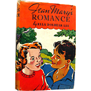 Jean Mary Series Book Jean Marys Romance - Vintage Childrens Series Book -Gift Book - 1930s Jean Mary