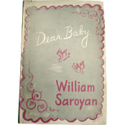 Dear Baby By William Saroyan - Short Story Fiction - Famous Author - Literary Gift - Vintage Book
