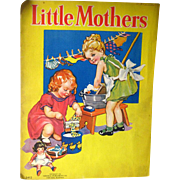 Little Mothers Vintage Book - Vintage Illustrated Book - Childrens Book - Merrill Publishing - Nell Hott - Louise Christopher - Kids Books