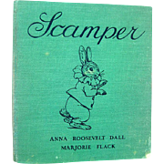 RARE First Edition SCAMPER The Bunny Who Went To The White House by Anna Roosevelt Dall Illustrated by Marjorie Flack - Collectible Book
