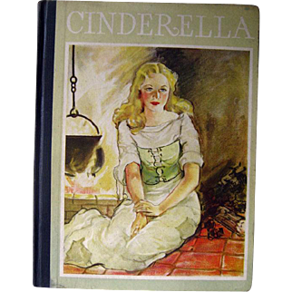 The Story Of Cinderella Anna Darby Merrill Illustrated by Juanita Bennett - Classic Childs Story - Illustrated Childrens Book - 1930s Book