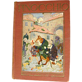 The Adventures of Pinocchio By C Collodi Illustrated by Frederick Richardson - Classic Childs Story - Illustrated Childrens Book