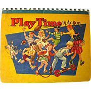 Enjoy Play Time In Action Pop Up Book Illustrated by William Kemp Tilley - Written by Walter Phillips - Vintage Pop Up Book - 3D Book