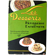 French Pastry Book - Les Desserts Patisserie et Entrements - Foodie Gift - Collectible Cookbook