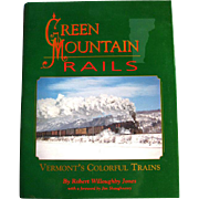 Railroadiana - Green Mountain Rails Vermonts Colorful Trains - Vintage Train History - Vintage Travel Book - Train Gift - Gift For Him