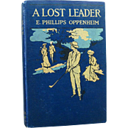 Vintage Mystery Novel A Lost Leader by E Phillips Oppenheim - Golfers Gift - Gift For Dad - First Edition Golf Mystery