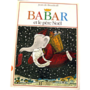 French Language Christmas Book Babar et le Pere Noel - Vintage Christmas Book - Kids Holiday Books - Jean de Brunhoff