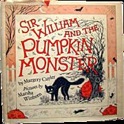 RARE Childrens Book - Sir William and the Pumpkin Monster - Halloween Book