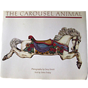 The Carousel Animal Book - Collectible Book - Coffee Table Book - Merry Go Round