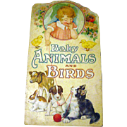 RARE Die Cut Vintage Book Baby Animals and Birds - 1920s Kids Book