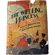 RARE Childrens Book The Wilding Princess - Volland Publishing
