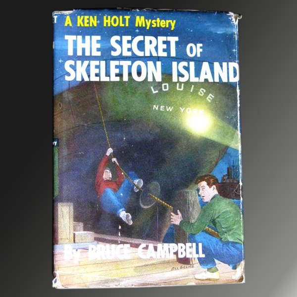 A Ken Holt Mystery -- The Secret Of Skeleton Island -- First in Vintage Mystery Series Book With Dust Jacket