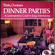 Betty Crocker's Dinner Parties -- Vintage Cook Book