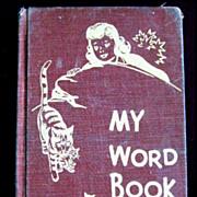 My Word Book -- Vintage School Reader