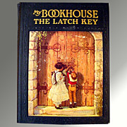 SALE!! My Bookhouse -- The Latch Key Vintage Childrens' Book 1921