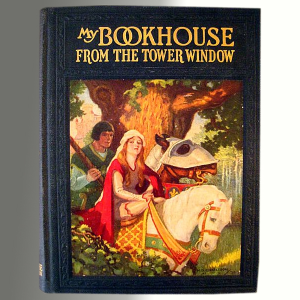 SALE! From The Tower Window -- My Bookhouse Vintage Childrens' Book 1921
