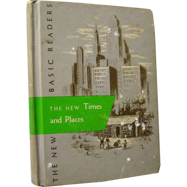 The New Times and Places Scott Foresman Reader 1962 Edition / Illustrated Book / Learning To Read