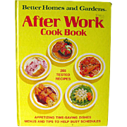 Vintage Cook Book After Work Cook Book Better Homes and Gardens 1974 / Illustrated Cook Book / Entertainment