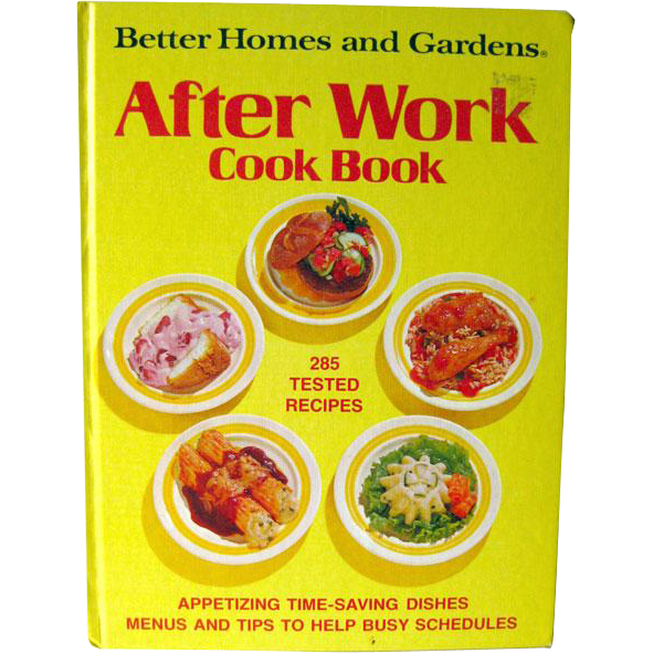 Vintage cook book after work cook book better homes and Better homes and gardens latest recipes