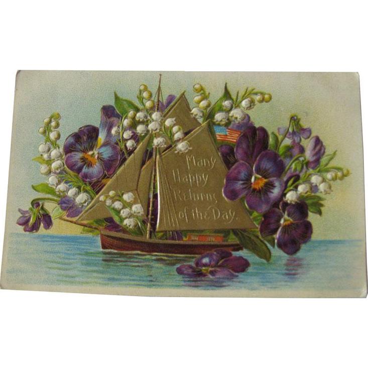 German Gel Postcard With Happy Returns Salutation - Embossed Post Card Ship and Flowers - Vintage Ephemera