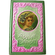 Happy Birthday Postcard With Celluloid Insert - Embossed Post Card - Victorian Postcard - Vintage Ephemera