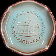 Ashtray - Home of Mad Anthony Wayne - Paoli PA