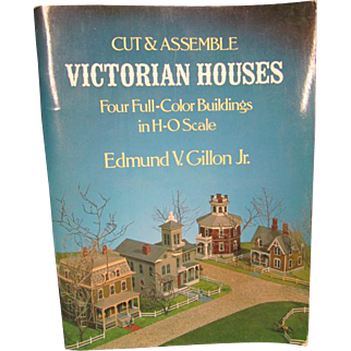 Cut & Assemble Victorian Houses  Four Full-Color Buildings in H-O Scale