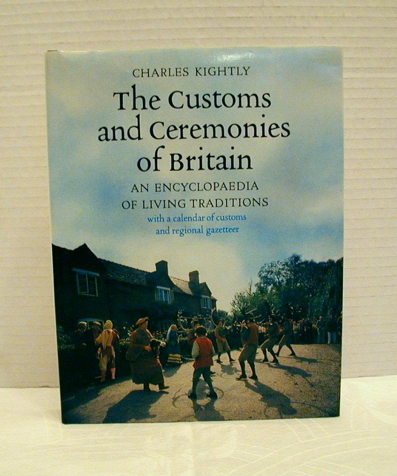 "Book: ""Customs & Ceremonies of Britain""/Charles Kightly"
