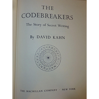 The Codebreakers,The Story of Secret Writing, 1967, First Edition Book, by David Kahn, Militaria
