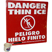 "Bullet Holes, Vintage ""Danger Thin Ice"" Sign, Steel, 2 Feet Wide !!, English and Spanish, Warning to Teenagers"