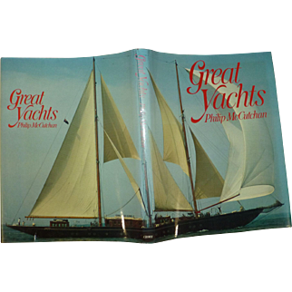 """ The Great Yachts "" by McCutchen, A Vintage 1st Edition!, Superb Original Condition, 1979"
