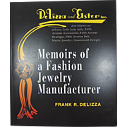 """Frank DeLizza's Book, """"Memoirs of a Fashion Jewelry Manufacturer"""""""