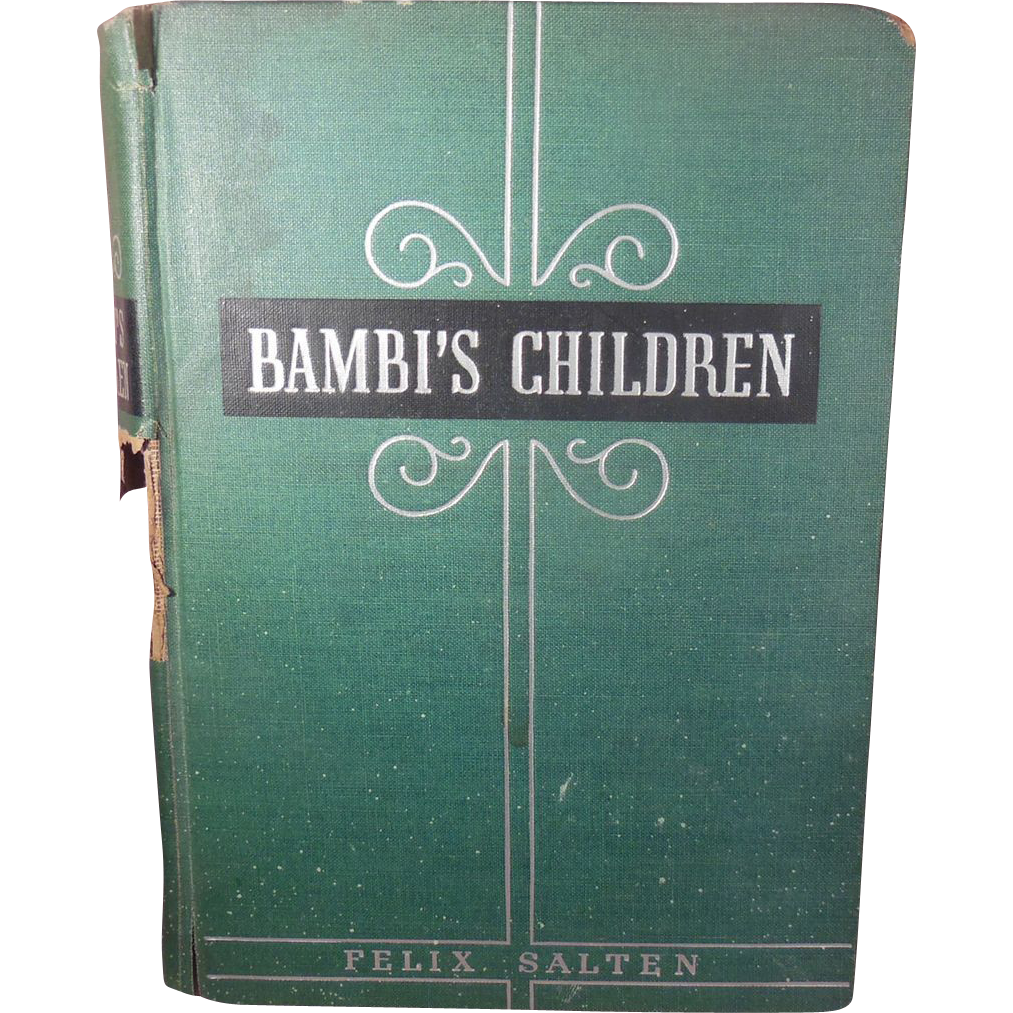 First Edition Book – Bambi's Children The Story of a Forest Family 1939 by Felix Salten