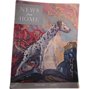 Magazine – News from Home Spring 1948 Cover Dalmatian Standing at Attention