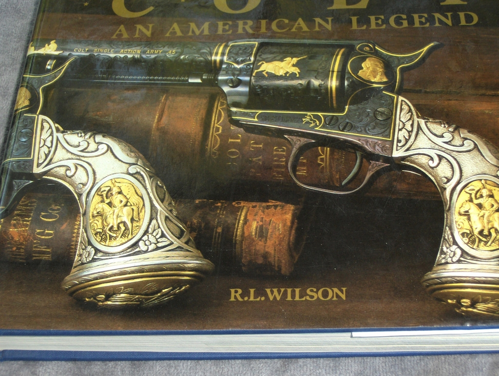 Colt:  An American Legend by R. L. Wilson – Sesquicentennial Edition ISBN 0-89659-953-1
