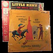 Two Vintage 78 RPM Vinyl Children's Records Little Hawk, Buffalo Bill and Kit Carson