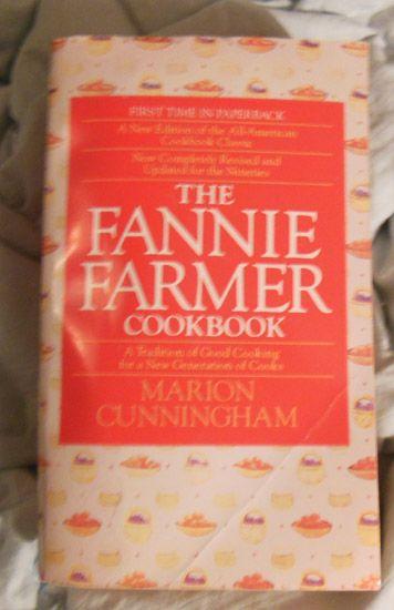 Cookbook – The Fannie Farmer Cookbook First Time in Paperback