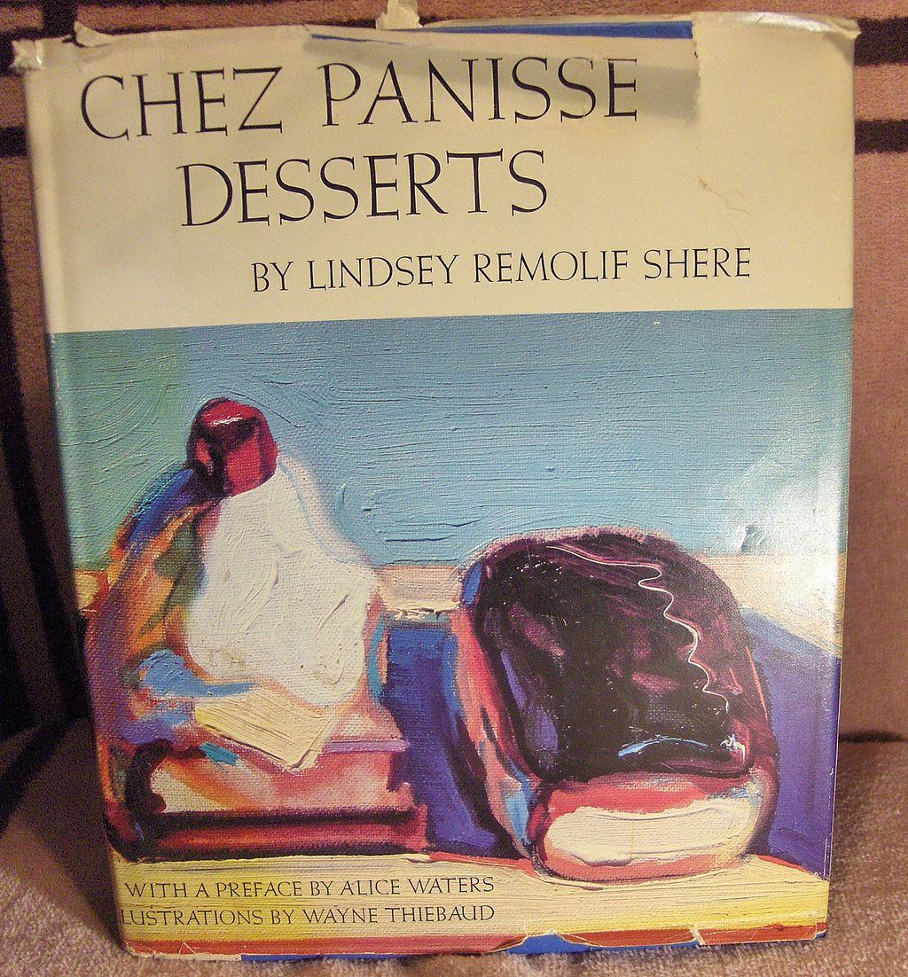 Cookbook – Chez Panisse Desserts