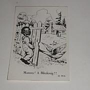 Vintage Black Americana Black & White Postcard Mammy! A Blitzkreig!! #A-166
