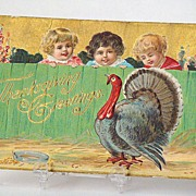 Vintage 1908 Thanksgiving Greeting Postcard 3 Children Watching Turkey Behind Fence