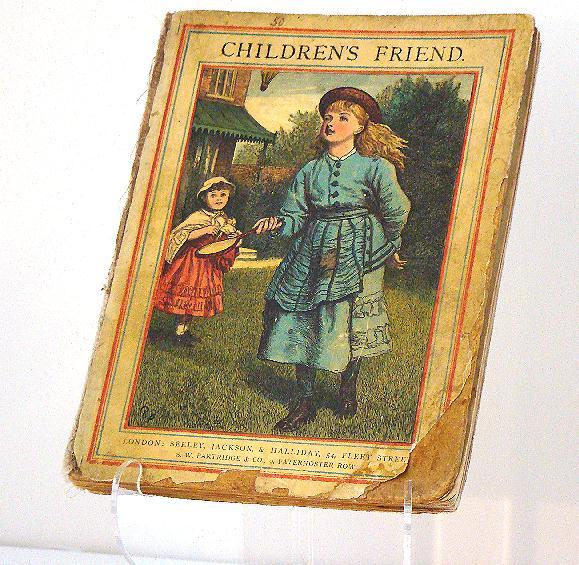 Children's Friend Book London: Seeley Jackson & Halliday 1881