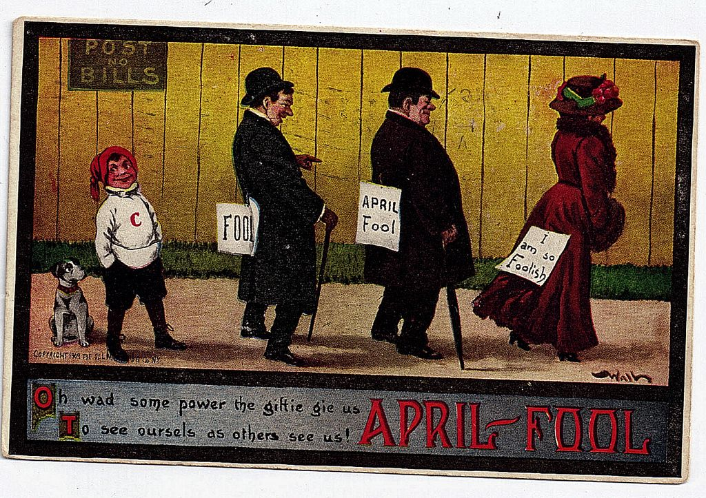 1909 Bernhardt Wall April Fools Day Postcard Oh Wad Some Power The Giftie Gie Us