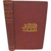 1870 Wild Sports of the World,Natural History & Adventure by James Greenwood, Illustrated, Publ by Harper & Brothers